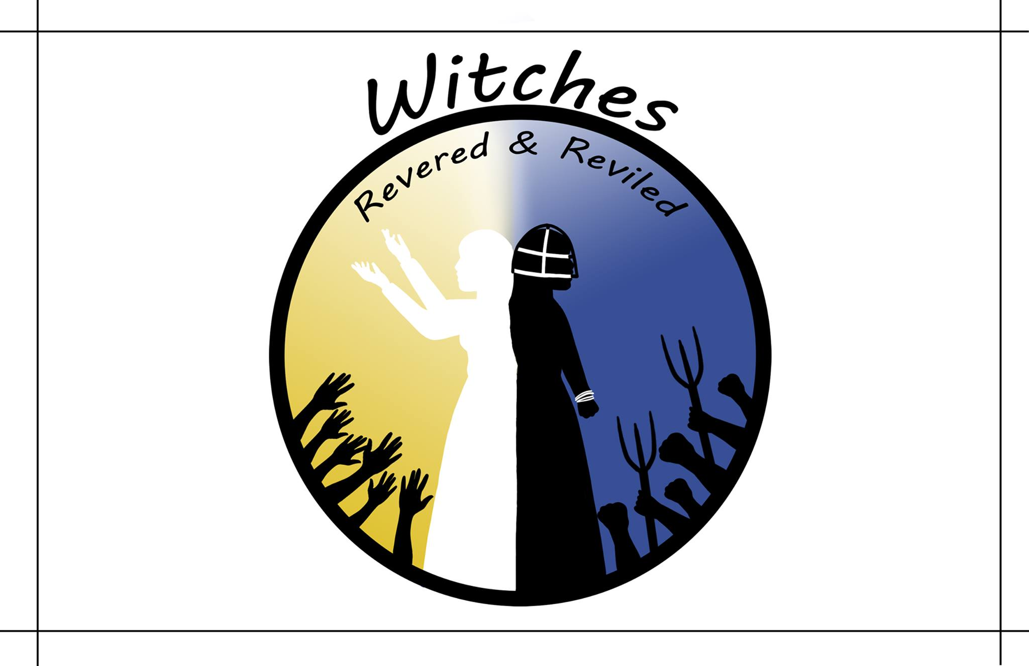 Witches: Revered and Reviled